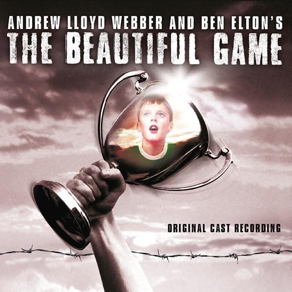 The Beautiful Game (Original Cast Recording) [2007 Remastered Version]