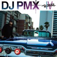 THE ORIGINAL IV - DJ PMX