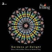 Gardens of Delight: Roses, Lilies & Other Flowers in Medieval Song