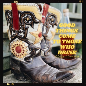 Craig Campbell - Good Things Come To Those Who Drink - Line Dance Music