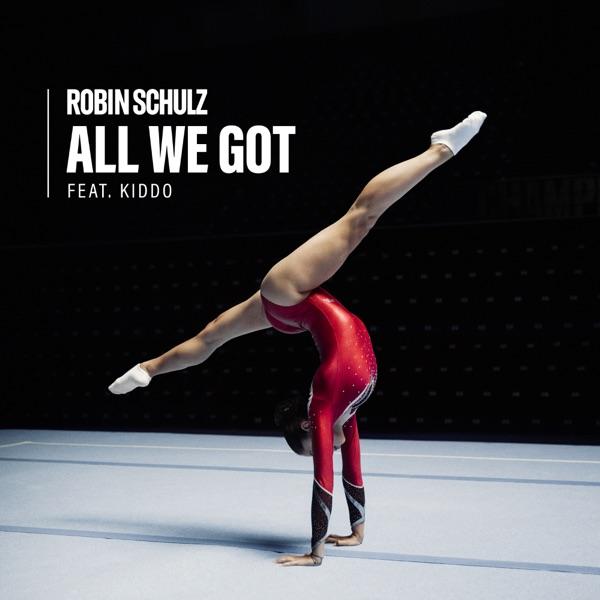 Robin Schulz mit All We Got (feat. KIDDO)