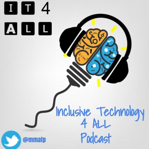 Inclusive Technology 4 All