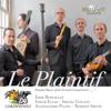 Le Plaintif - Cordevento & Erik Bosgraaf