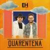 Quarentena (Pedra no Rim) - Single