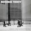 Matchbox Twenty - Exile On Mainstream  artwork