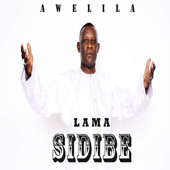 Awelila - Lama sidibé