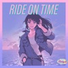 RIDE ON TIME by Rainych & evening cinema