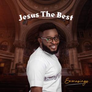 Emmasings - Jesus the Best