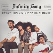 Infinity's Song - Everything's Gonna Be Alright