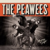 The Peawees - As Long as You Can Sleep