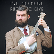 I've No More Fucks To Give (feat. Damian Clark) - Thomas Benjamin Wild Esq - Thomas Benjamin Wild Esq