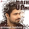 Emraan Hashmi Mashup By DJ Angel Single