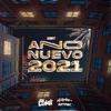 Año Nuevo 2021 by DJ Krlos Berrospi, DJ Luigi iTunes Track 1