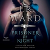 J.R. Ward - Prisoner of Night (Unabridged)  artwork