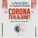 Karina Reiss & Sucharit Bhakdi - Corona Fehlalarm? - Zahlen, Daten und Hintergründe (Ungekürzt)