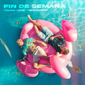 Young Vene - Fin de Semana feat. OMGisNEFF
