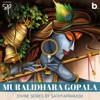 Muralidhara Gopala Single