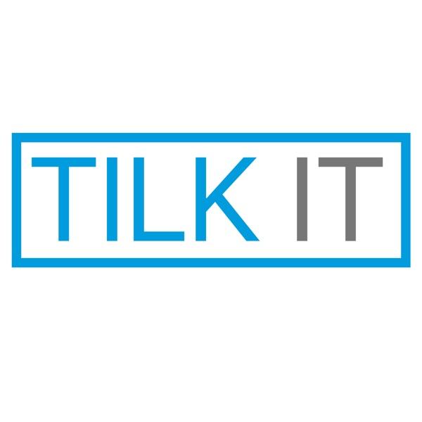 Tilk IT Tech Talk
