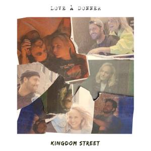 Kingdom Street - Love à donner