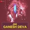 Jai Ganesh Deva Single