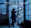 Breath of Bless〜すべてのアスリートたちへ - Single