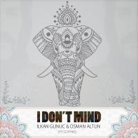 I Don't Mind (feat. Sophie) - Single