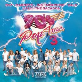 90s Pop Tour Vol 3 En Vivo By Various Artists On Itunes