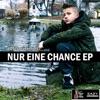 Nur eine Chance - EP
