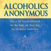 Alcoholics Anonymous, Fourth Edition: The Official