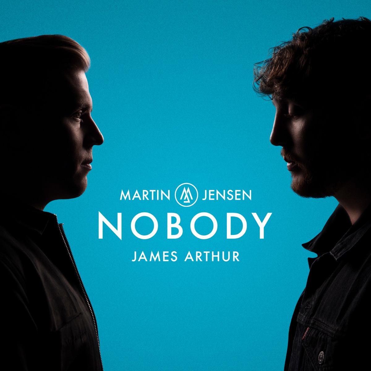 Nobody - Single Album Cover by Martin Jensen & James Arthur