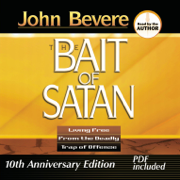 Bait of Satan: Living Free from the Deadly Trap of Offense