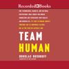 Team Human - Douglas Rushkoff