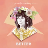 Jocelyn Mackenzie - Better