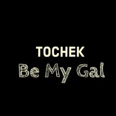 Be My Gal