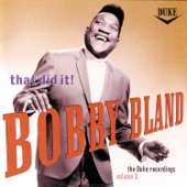 "Bobby ""Blue"" Bland - Ask Me 'Bout Nothing (But the Blues)"