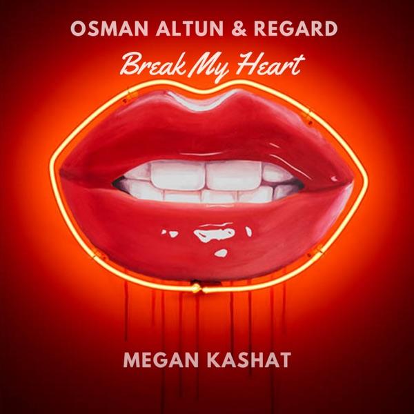 Break My Heart - Single