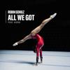 Robin Schulz - All We Got (feat. KIDDO) artwork