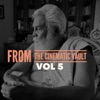 From the Cinematic Vault Vol 5