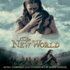 The New World Original Motion Picture Score