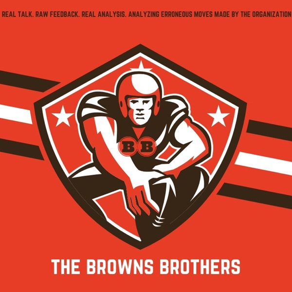 The Browns Brothers Podcast