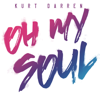 Kurt Darren - Oh My Soul artwork