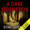 Stav Sherez - A Dark Redemption: A Carrigan and Miller Novel, Book 1 (Unabridged) artwork