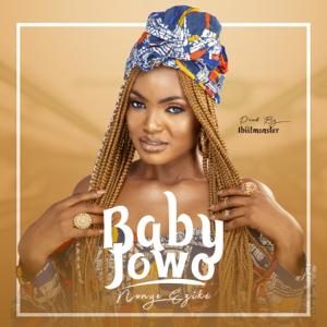 Nonye ezike - Baby Jowo
