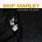 Skip Marley - Make Me Feel (feat. Rick Ross & Ari Lennox)
