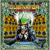 Dubinator - Dubinator