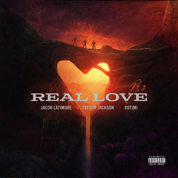 Real Love, Pt. 2 - Single