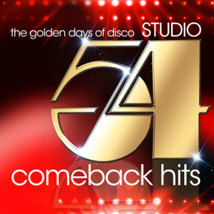 Various Artists - Studio 54 Comeback Hits (The Golden Days of Disco)