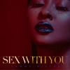 Tammy Rivera - Sex With You  artwork