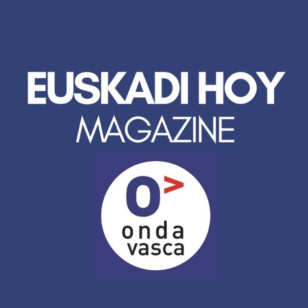 Euskadi Hoy Magazine by Onda Vasca on Apple Podcasts 156753a1aa2d7