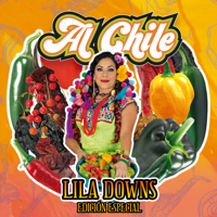 Lila Downs - Al Chile (Edición Especial) artwork